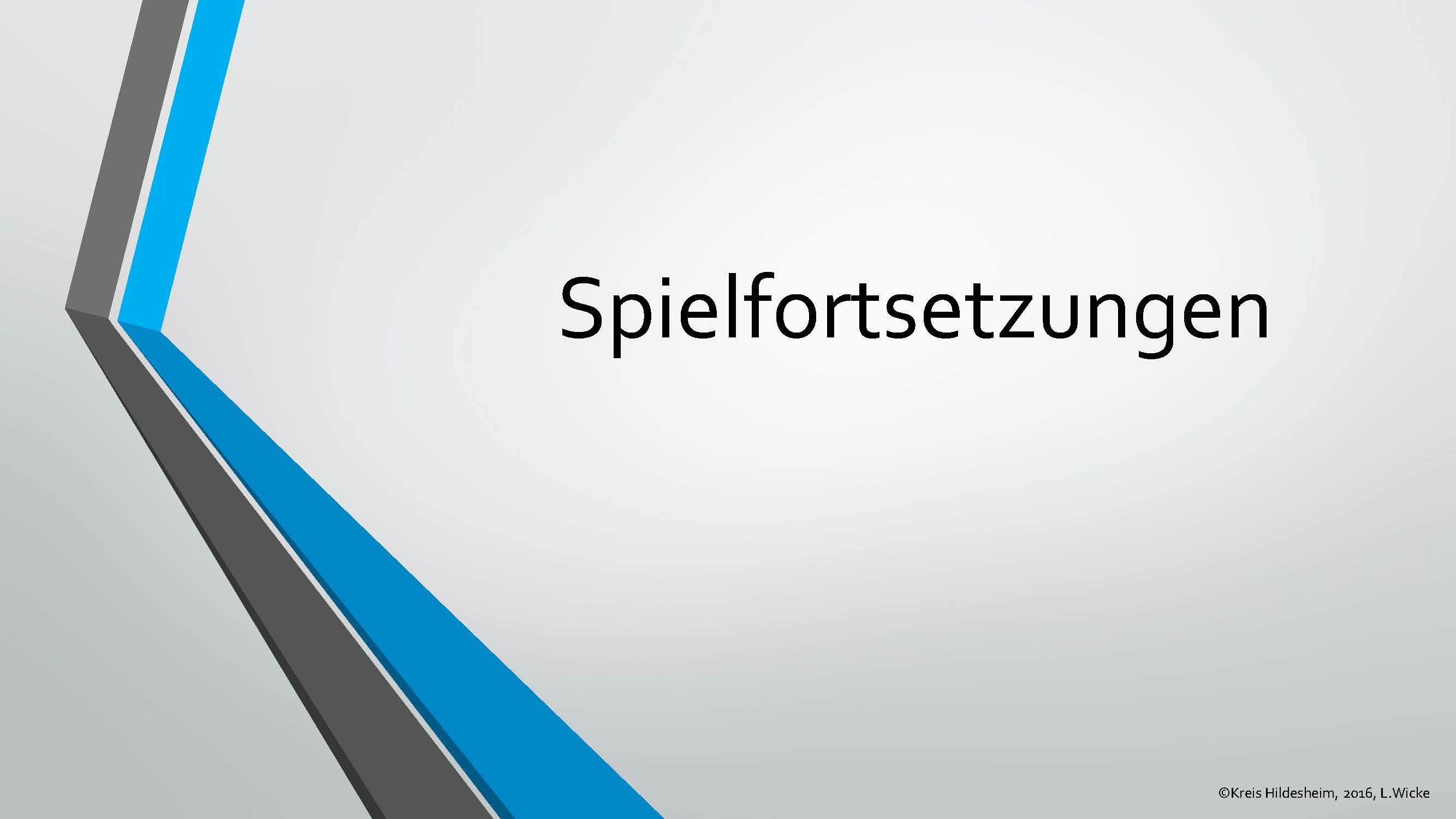 Spielfortsetzungen KSL Hildesheim 2016