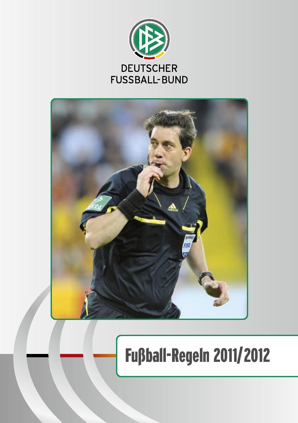 Fussball Regeln 2011/2012